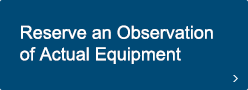 Reserve an Observation of Actual Equipment